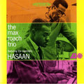 Max Roach / マックス・ローチ「The Max Roach Trio, Featuring The Legendary Hasaan Ibn Ali / マックス・ローチ・トリオ・フィーチャリング・ハサーン<SHM-CD>」
