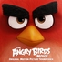 THE ANGRY BIRDS MOVIE (O.S.T.) / アングリーバード(O.S.T)
