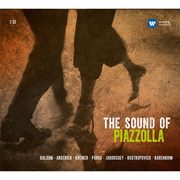 Astor Piazzolla / アストル・ピアソラ 「The Sound of Piazzolla (Various Artists) / ピアソラに捧ぐ (ヴァリアス・アーティスツ)」