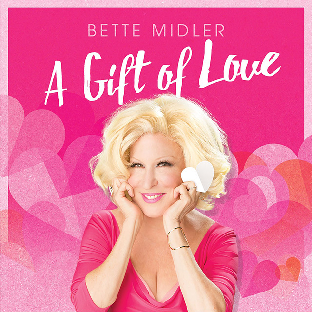 Bette midler a gift of love a gift of love negle Choice Image