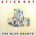 THE BLUE HEARTS / ザ・ブルーハーツ「STICK OUT<アナログ>(初回生産限定)」
