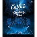 CNBLUE「CNBLUE 2017 ARENA LIVE TOUR ~Starting Over~ @YOKOHAMA ARENA(通常盤 BD)」