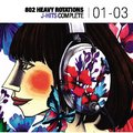 「802 HEAVY ROTATIONS~J-HITS COMPLETE '01~'03」