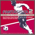 「FANTASISTA 2 ...The Best Of Soccer Songs」