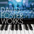 David Foster / デイヴィッド・フォスター「DAVID FOSTER WORKS ( Warner Edition )」