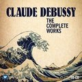 「Claude Debussy: The Complete Works / ドビュッシー作品全集(33CD)【輸入盤】」
