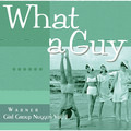 「WHAT A GUY - Warner Girl Group Nuggets Vol. 3 / ホワット・ア・ガイ~ワーナー・ガール・グループ・ナゲッツ Vol.3」