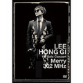 "「LEE HONG GI 1st Solo Concert ""Merry 302 MHz""(DVD)」"