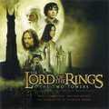 「The Lord of the Rings:The Two Towers / 『ロード・オブ・ザ・リング:二つの塔』オリジナル・サウンドトラック」