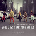 「SOUL BOYS OF THE WESTERN WORLD」