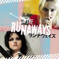 「Music From The Motion Picture The Runaways / ランナウェイズ」