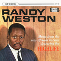 Randy Weston / ランディ・ウェストン「Music From The New African Nations Featuring The Highlife / ハイライフ<SHM-CD>」