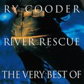 Ry Cooder / ライ・クーダー「RIVER RESCUE - THE VERY BEST OF RY COODER - / ベスト・オブ・ライ・クーダー<ヨウガクベスト 1300 SHM-CD>」