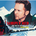 Simply Red / シンプリー・レッド「Love And The Russian Winter [Special Edition] / ラヴ・アンド・ザ・ロシアン・ウインター(スペシャル・エディション)」