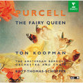 Ton Koopman / トン・コープマン「Purcell:The Fairy Queen / パーセル:歌劇『妖精の女王』」