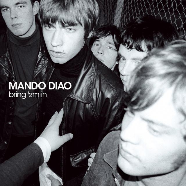 Mando Diao / マンドゥ・ディア...