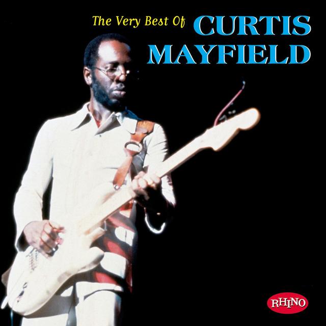 Curtis Mayfield / カーティス・メイフィールド「The Very Best Of Curtis Mayfield /  ヴェリー・ベスト・オブ・カーティス・メイフィールド<ヨウガクベスト1300 SHM-CD>」   Warner Music Japan