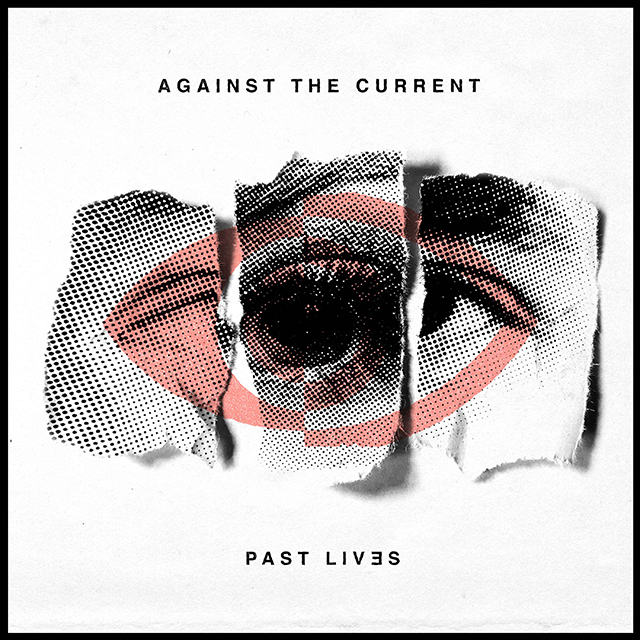 against the current アゲインスト ザ カレント past lives