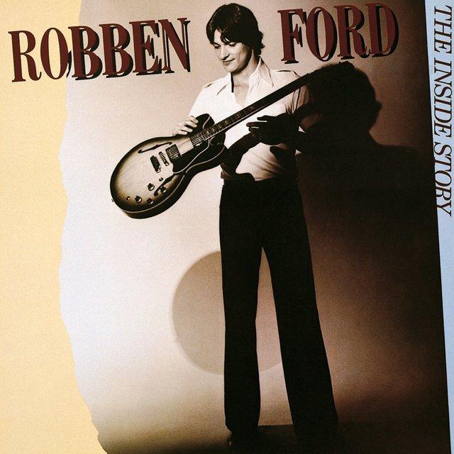 robben ford ロベン フォード the inside story ギターに愛を