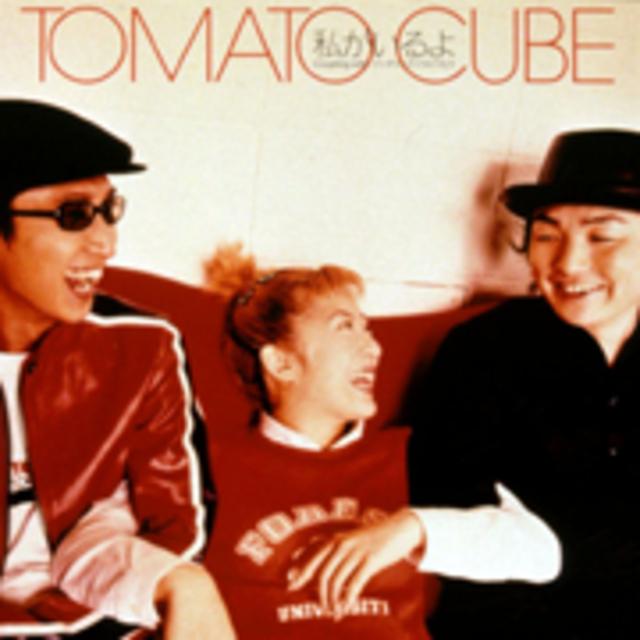 TOMATO CUBE / トマトキューブ「...