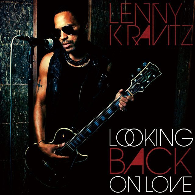 lenny kravitz レニー クラヴィッツ looking back on love