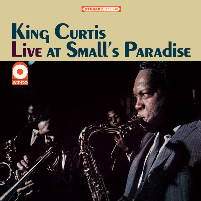 King Curtis / キング・カーティス「Live At Small's Paradise ...